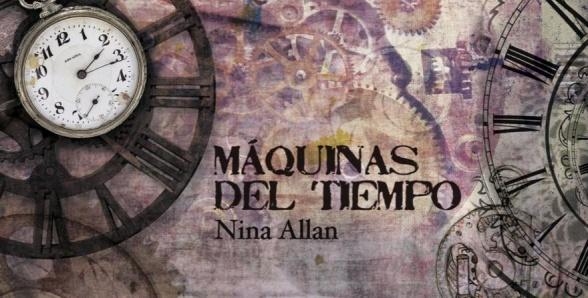 Nevsky edita 'Máquinas del tiempo' antología de Nina Allan de relatos íntimamente entrelazados, definidos por el tiempo, su paso y sus consecuencias