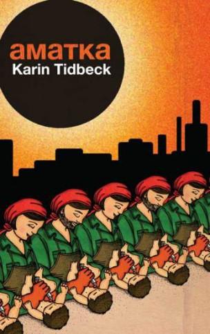 Amatka, de Karin Tidbeck