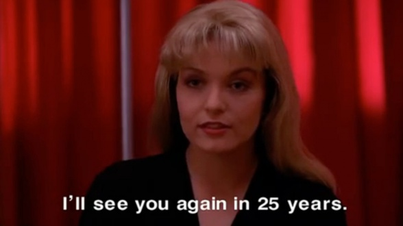 Twin Peaks - Laura Palmer - I'll see you again in 25 years