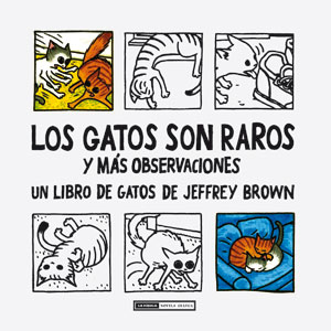 Los gatos son raros Jeffrey Brown