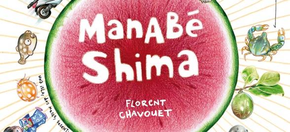 Manabé Shima de Florent Chavouet (Salamandra Graphic)