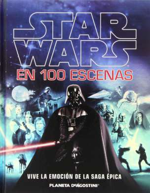 Star Wars en 100 escenas