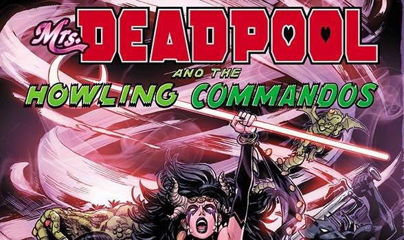 Mrs Deadpool and the Howling Commandos Destacada