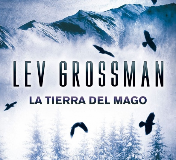 la tierra del mago lev grossman2