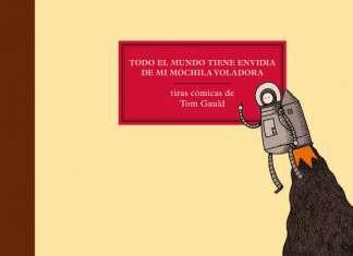 'Todo el mundo tiene envidia de mi mochila voladora: tiras cómicas de Tom Gauld'