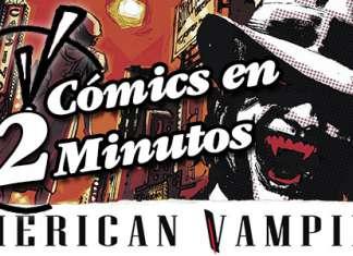 Cómics en 2 Minutos: American Vampire