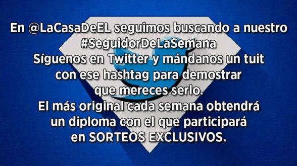 SeguidorDeLaSemana - LaCasaDeEL