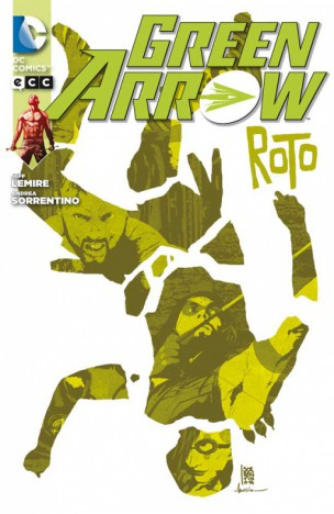 green-arrow-roto-reseña-analisis-critica-lemire-sorrentino