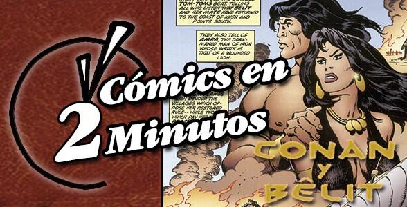 Comics en 2 Minutos: Conan Y Belit