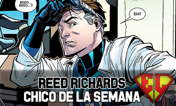 Chico de la semana reed richards
