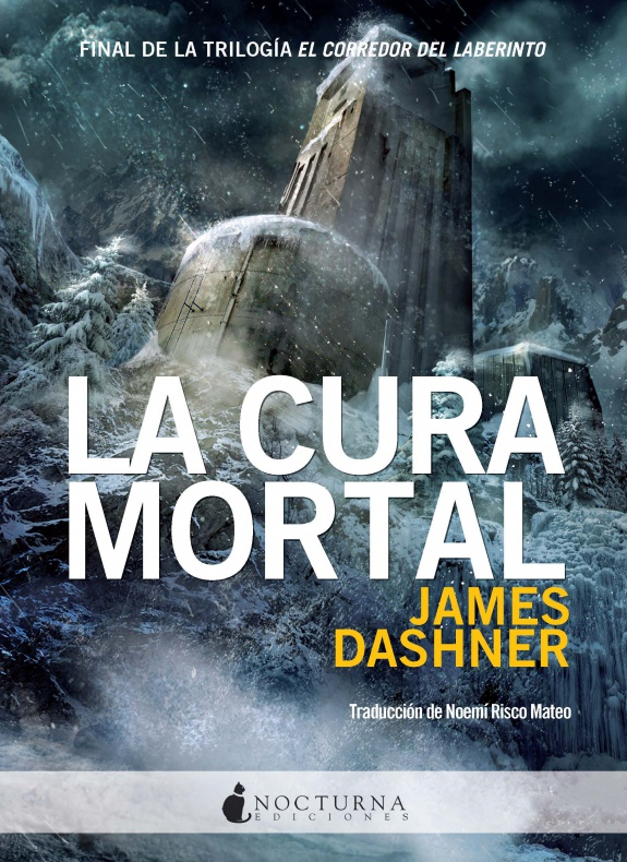la cura mortal el corredor del laberinto james dashner nocturna