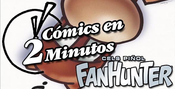 Comics 2 Minutos FanHunter