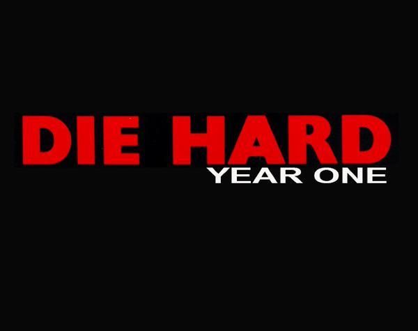 Die Hard Year One