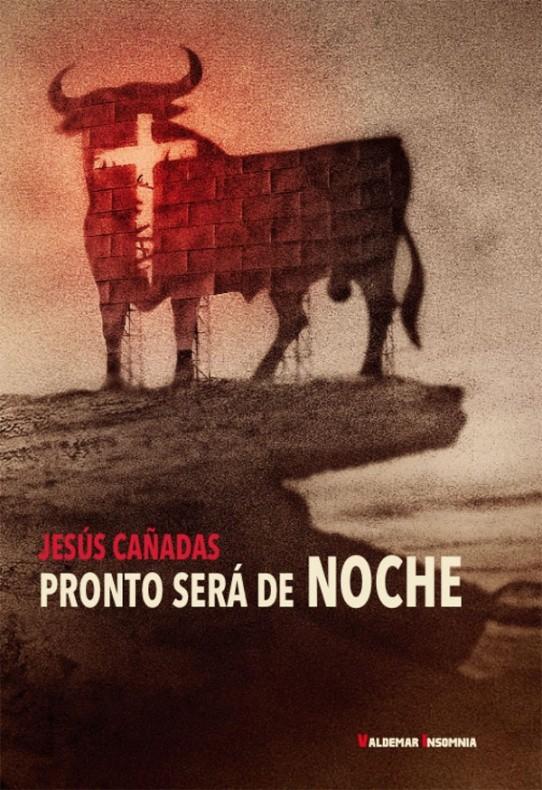 pronto_sera_de_noche_jesus_cañadas_valdemar