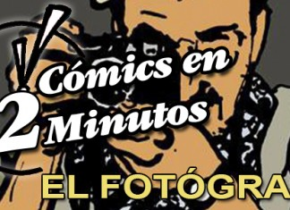 Cómics en 2 Minutos: El Fotógrafo