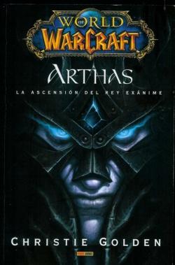 Portada de 'Arthas, la ascensión del Rey Exánime'