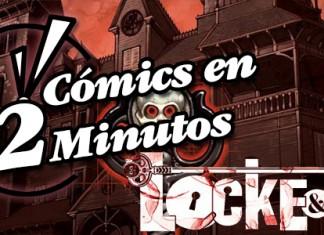 Cómics en 2 Minutos: Locke & Key
