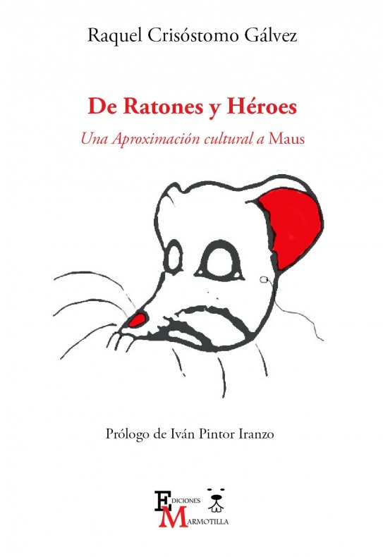 De ratones y héroes