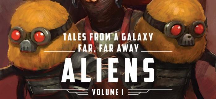 Tales from a galaxy Far, Far Away Aliens Volume 1 logo