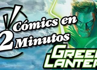 Cómics en 2 Minutos: Green Lantern