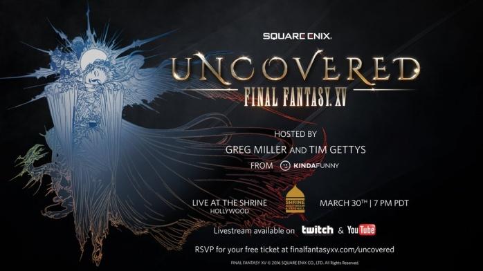 Final Fantasy XV uncovered marzo
