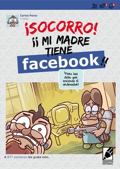 Portada-Socorro-mi-madre-tiene-facebook-