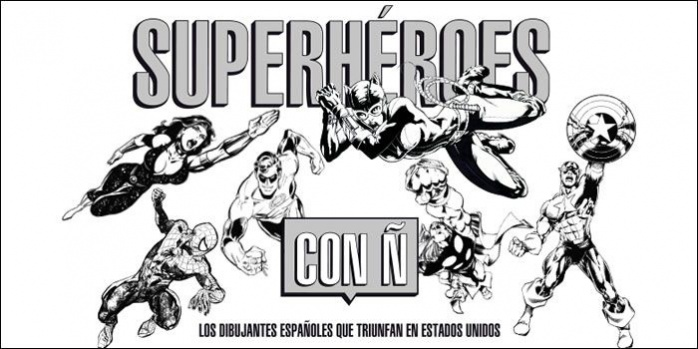 Superhéroes con Ñ