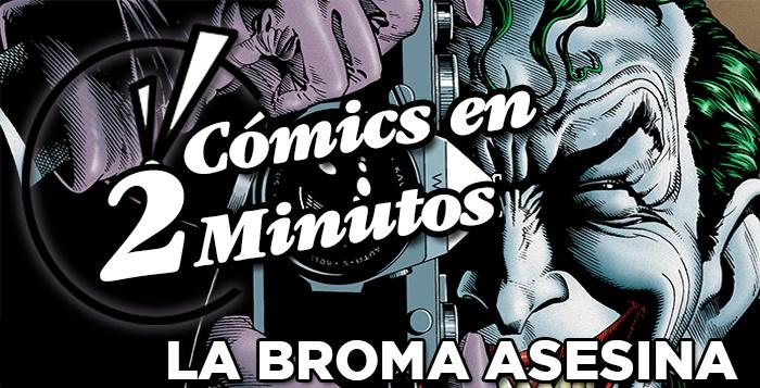 Cómics en 2 Minutos La Broma Asesina