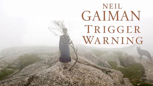 Trigger-Warning-Gaiman