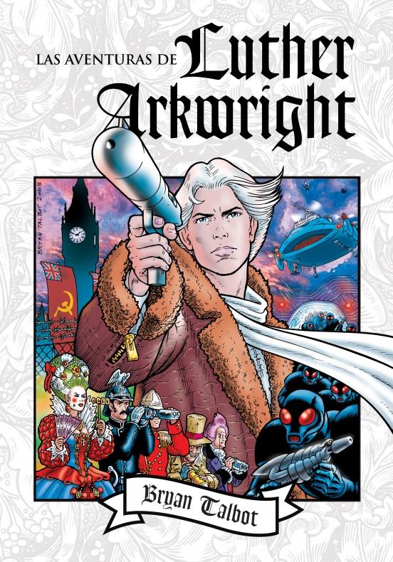Las aventuras de Luther Arkwright