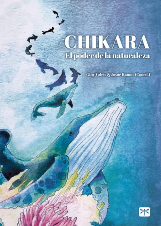 Chikara El poder de la naturaleza