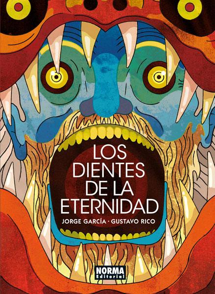 Los dientes de la Eternidad, por Norma editorial