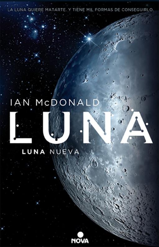 Luna. Luna nueva, Ian Mcdonald