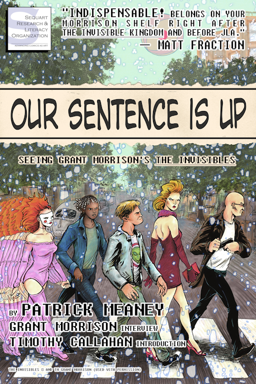 Our sentence is up Grant Morrison Patrick Meaney