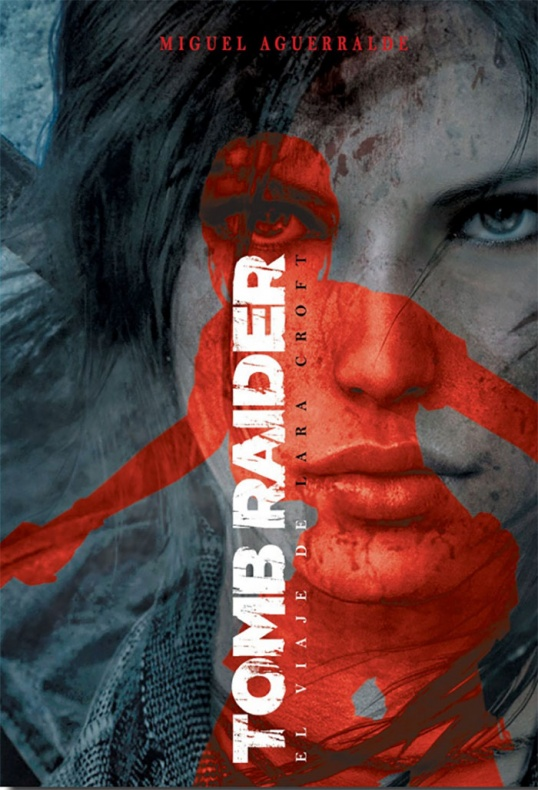 Tomb Raider el viaje de Lara Croft