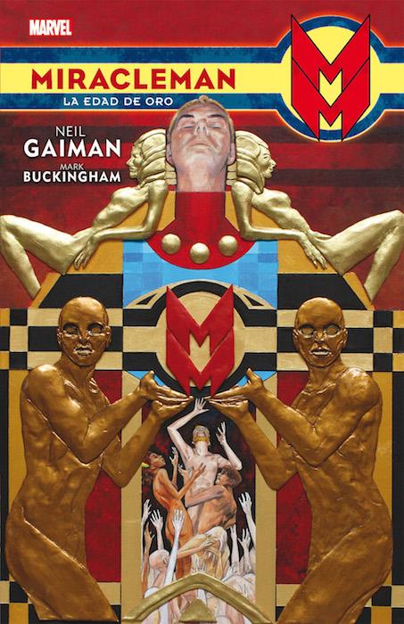 Miracleman La Edad de Oro Neil Gaiman Mark Buckingham