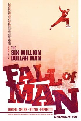 Six Million Dollar Man Fall of Man Portada de Rob Salas