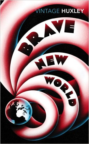 Brave New World Un mundo feliz