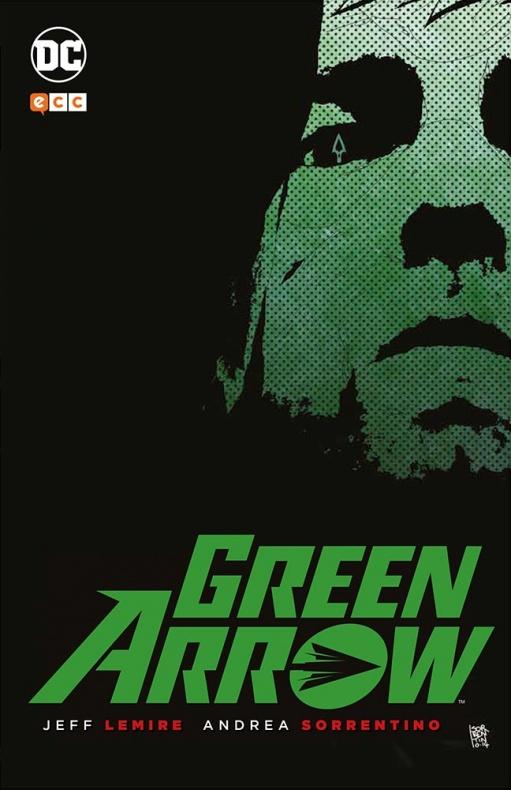Green Arrow Sorrentino andrea ecc ediciones jef lemire
