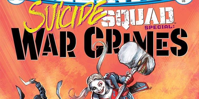 Suicide Squad War Crime Special Destacada