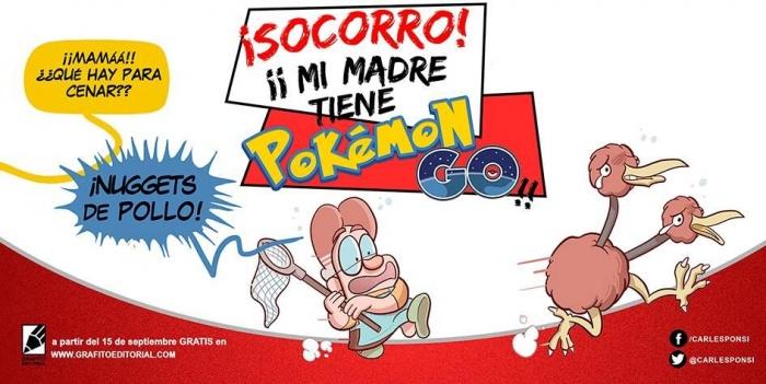 SOCORRO Mi madre tiene Pokemon Go
