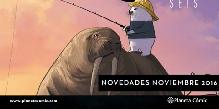 novedades-planeta-comic-noviembre-2016