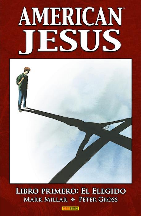 american jesus libro primero el elegido panini