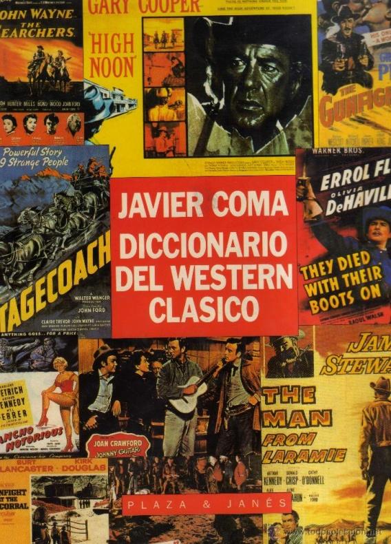 Javier Coma Diccionario del western clásico