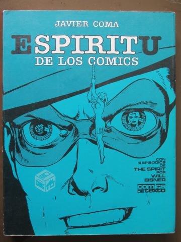 Javier Coma El eSPIRITu de los cómics