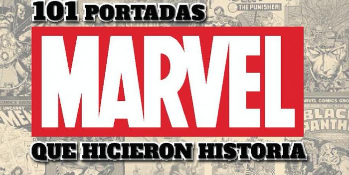 Marvel. 101 portadas que hicieron historia