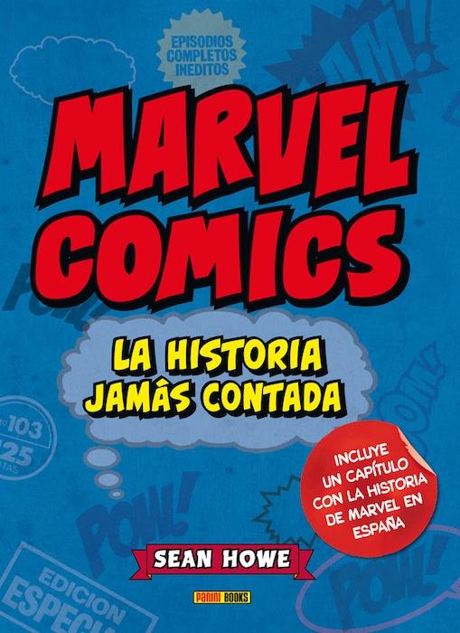 Marvel Comics La historia jamás contada Sean Howe portada