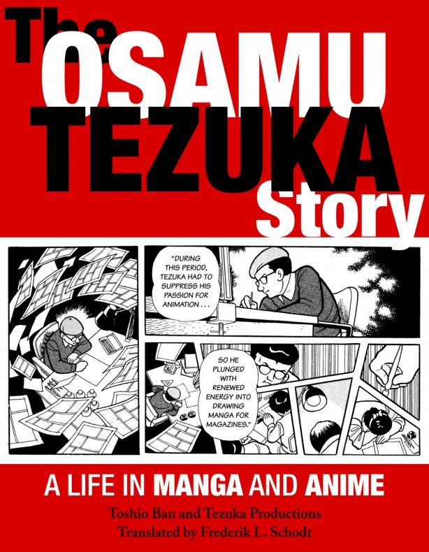 The Osamu Tezuka Story - A Life in Manga and Anime