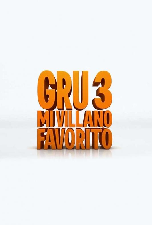 'Gru 3: Mi villano favorito' póster oficial
