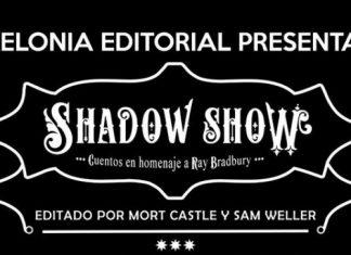 Kelonia Editorial Shadow Show Ray Bradbury destacada